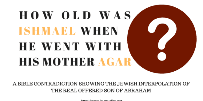 Who is the offered son of Abraham? Is it Ishmael or Isaac?