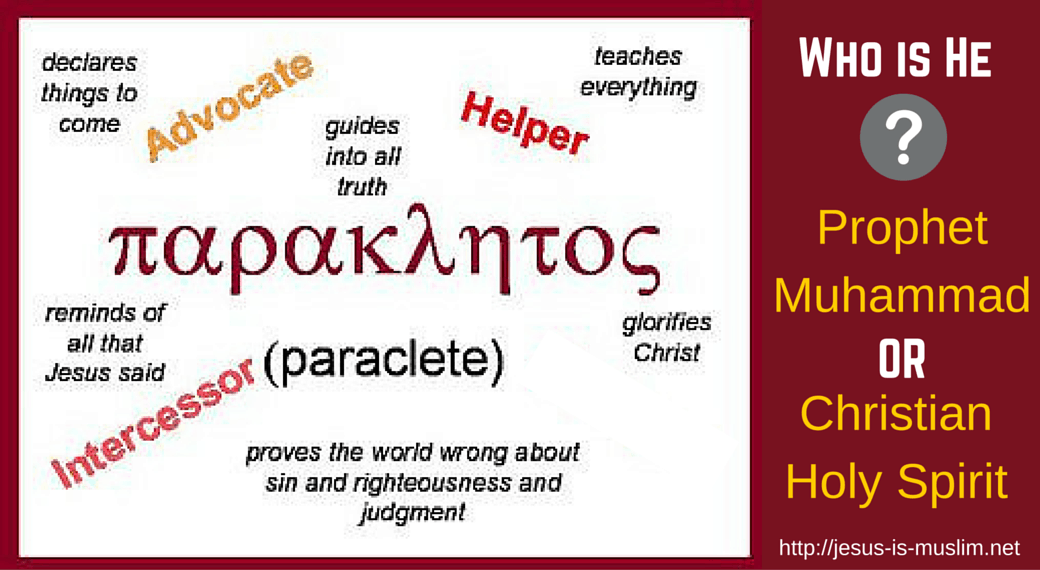 The Paraclete is Prophet Muhammad