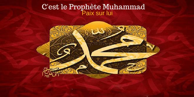 C'est le Prophete Muhammad