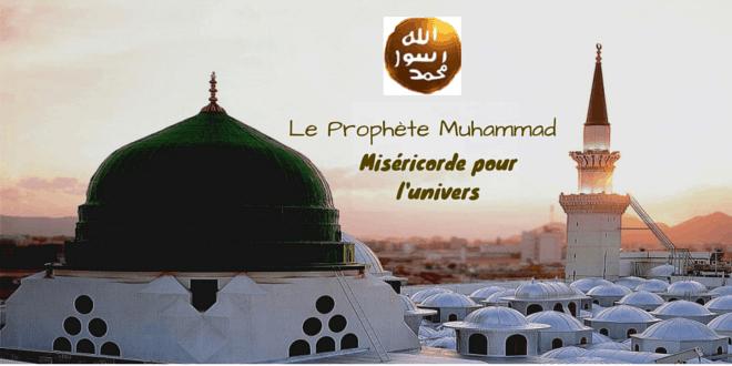 Le Prophete Muhammad-Misericorde pour l'univers