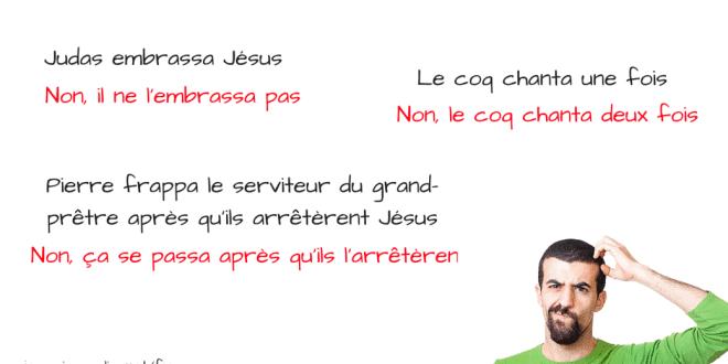 Les contradictions dans l'histoire de la crucifixion de Jésus