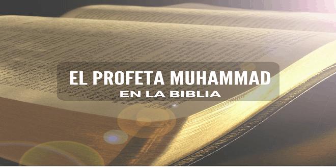 El Profeta Muhammad en la Biblia